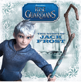 Rise of the Guardians - The Story of Jack Frost