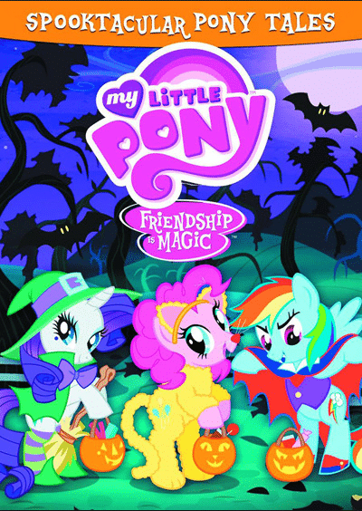 MY LITTLE PONY: SPOOKTACULAR PONY TALES